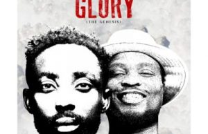 Erigga – Glory (The Genesis) ft. Nosa